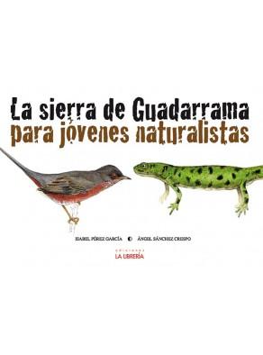 La sierra de Guadarrama para jóvenes naturalistas.